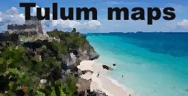 Tulum maps